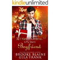 All I Want for Christmas...Is My Sister's Boyfriend book cover
