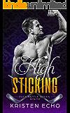 High Sticking (Puck Battle Book 5)