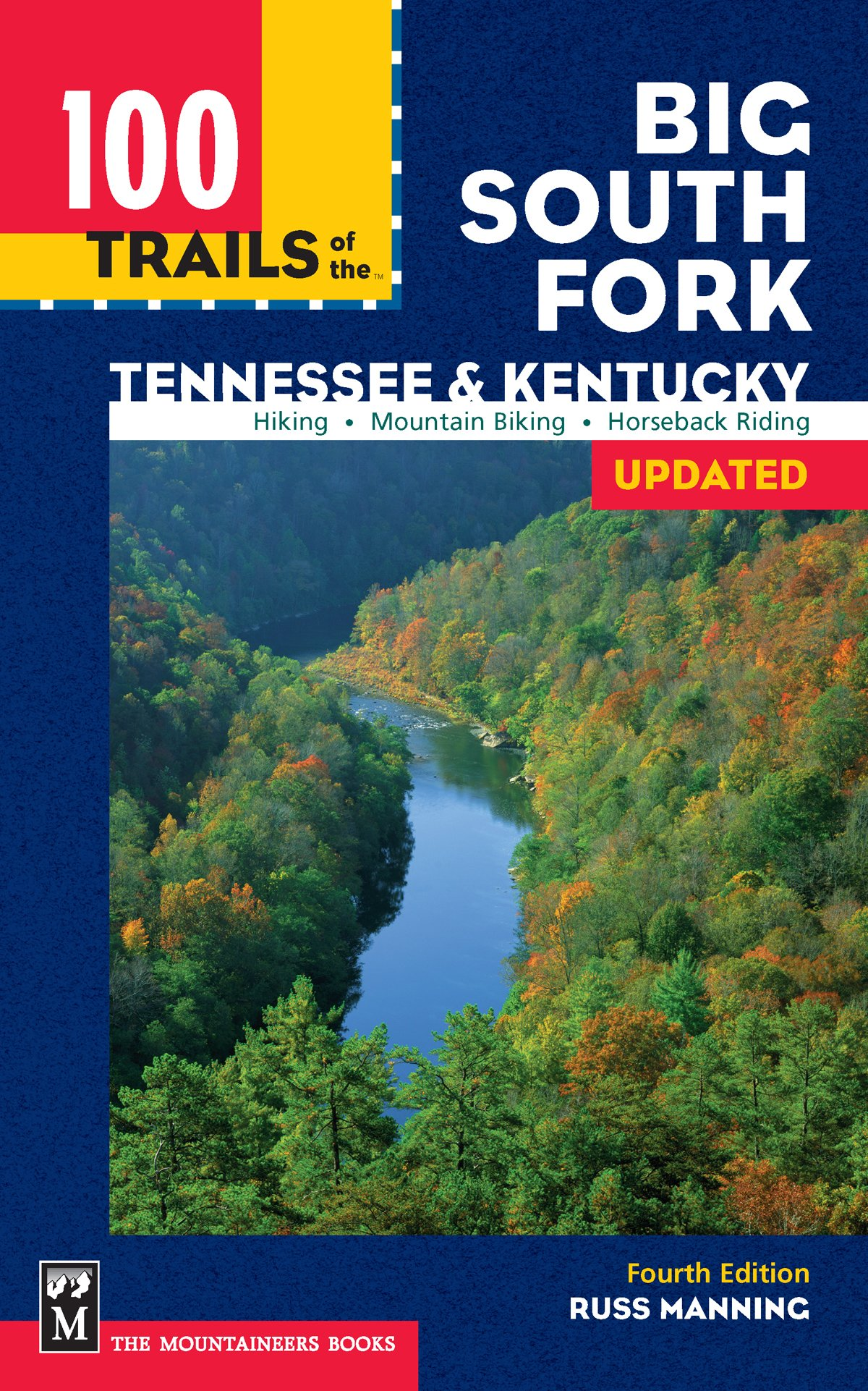 100 Trails of the Big South Fork: Tennessee & Kentucky (100 Hikes In...):  Russ Manning: 9780898866384: Amazon.com: Books