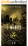 Z-MINUS: The Post Apocalyptic Horror Series (Book 4)