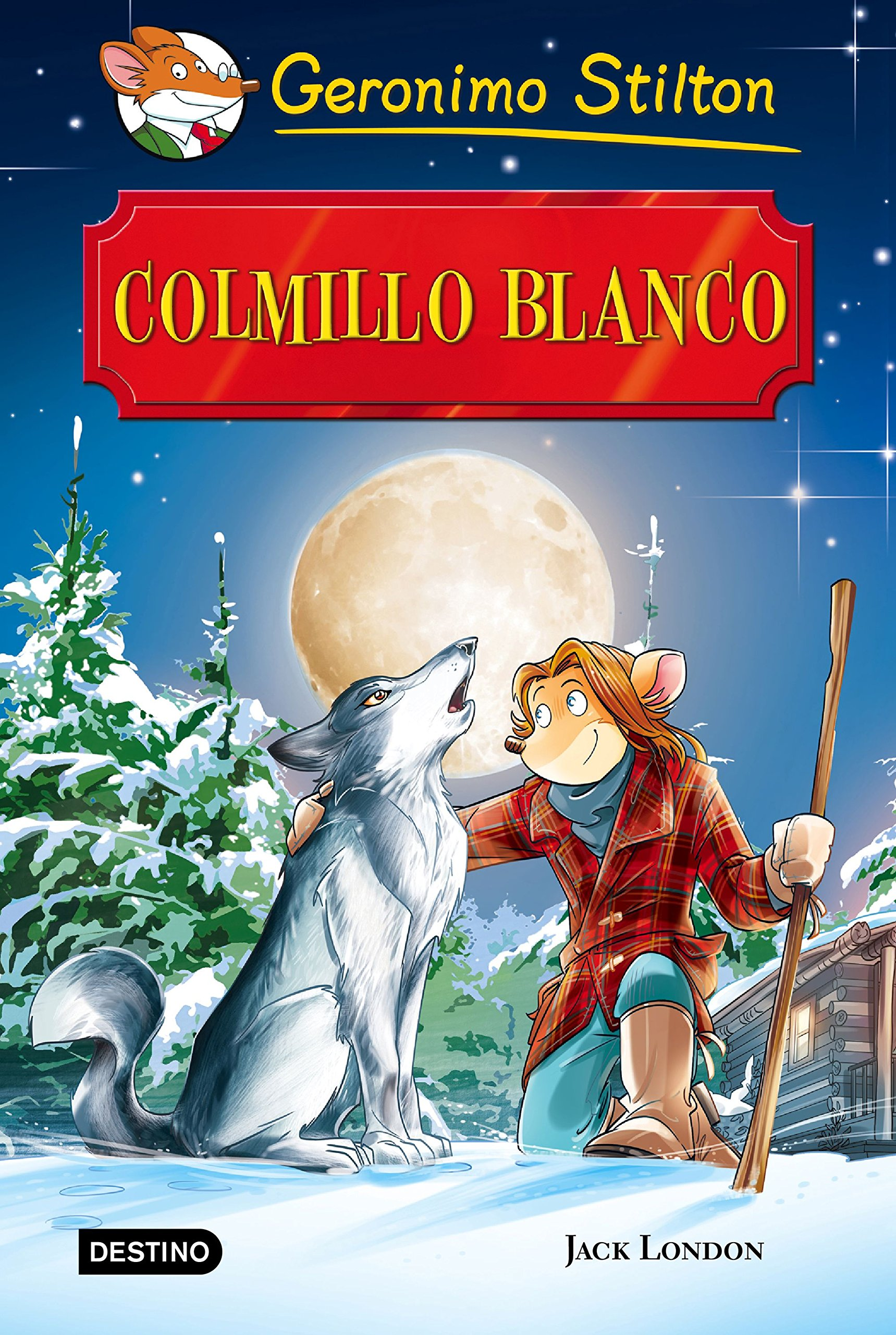 Colmillo Blanco: Grandes Historias Grandes historias Stilton ...