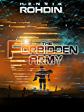 The Forbidden Army (The League of Planets Adventure Book 1)