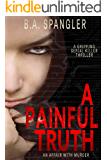 A Painful Truth (An Affair With Murder Book 2)