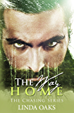 The Way Home (The Chasing Series Book 3)