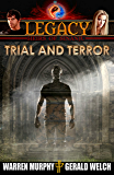LEGACY, Book 4: Trial and Terror