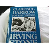 Clarence Darrow: For the Defense : A Biography