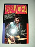 Bruce!: The Ultimate Springsteen Quiz Book