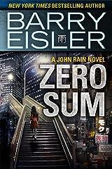 Zero Sum (A John Rain Novel) Kindle Edition