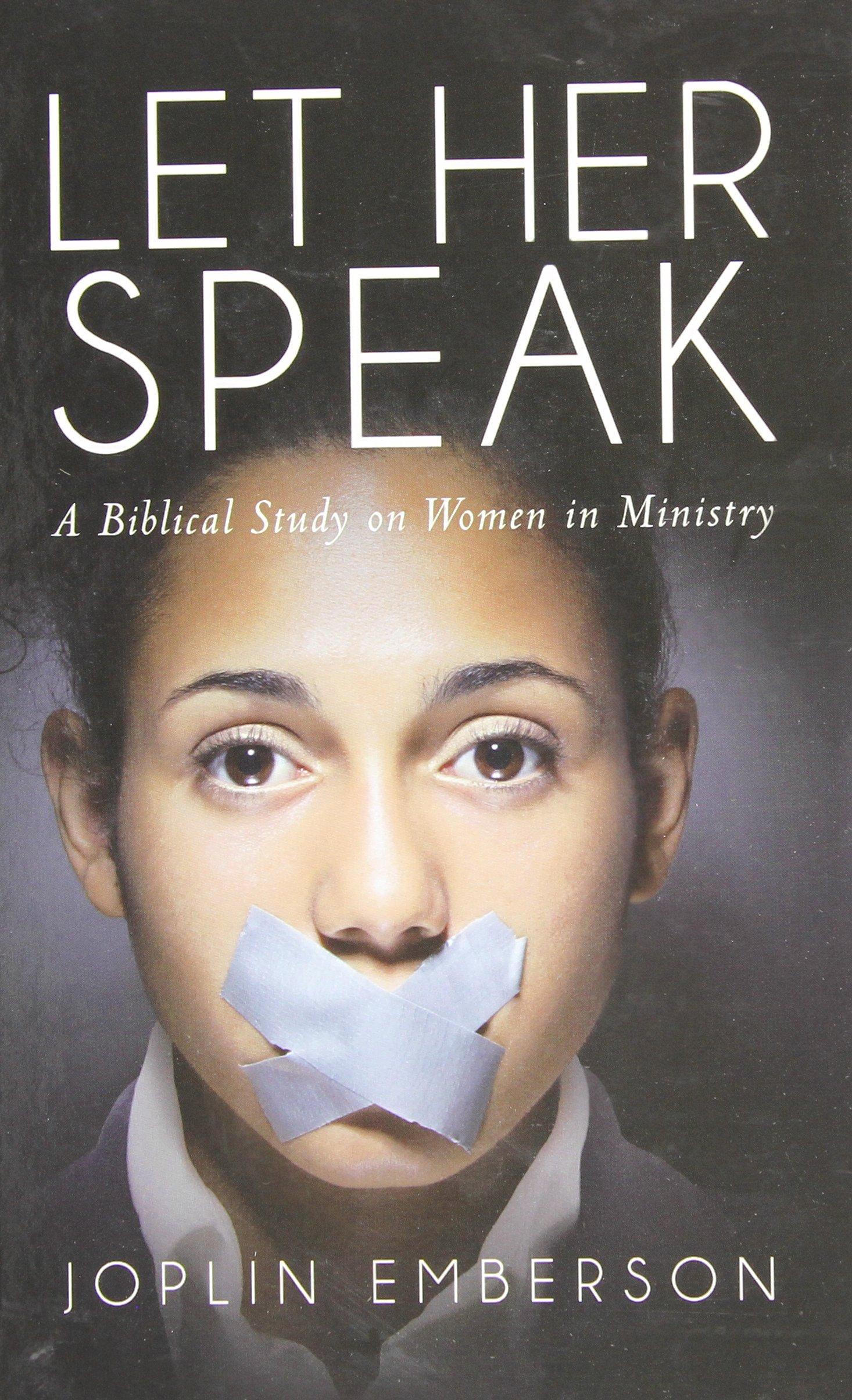 Let Her Speak: Joplin Emberson: 9781631851469: Amazon com: Books
