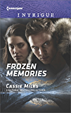 Frozen Memories (Harlequin Intrigue)