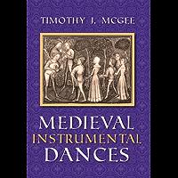 Medieval Instrumental Dances (Music)