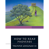 How to Read Proverbs (How to Read Series)