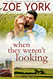 When They Weren't Looking: Sexy Small Town Romance (Wardham Book 4)