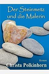 Der Steinmetz und die Malerin (Familienportrait, Band 2) (German Edition) Kindle Edition