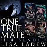 One True Mate Series Bundle: Books 1-4