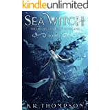 Sea Witch: A Dark Fairy Tale Novel (The Untold Stories of Neverland Book 3)