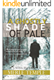 A Ghostly Shade of Pale (The Michael Parker Series Book 3): Under Contract with X-G Productions
