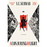 A Conjuring of Light: A Novel (Shades of Magic, 3)
