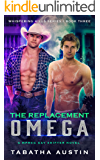 The Replacement Omega: A Mpreg Gay Shifter Novel (Whispering Hills Series Book 3)