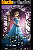The Coronation Ball: A Four Kingdoms Cinderella Novelette