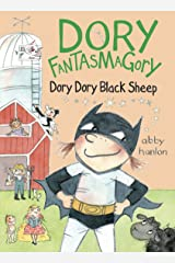 Dory Fantasmagory: Dory Dory Black Sheep Kindle Edition