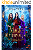 Magic and Matchmaking: A variation of Emma volume 1 (The Jane Austen Fairy Tales)