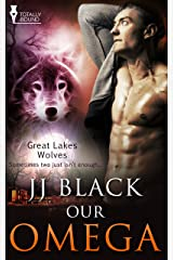 Our Omega (Great Lakes Wolves Book 2) Kindle Edition