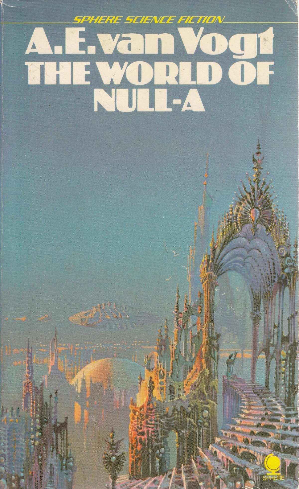 The World of Null-A - A.E. Van Vogt