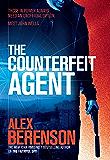 The Counterfeit Agent (John Wells Book 8)
