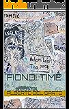 FIONDI TIME