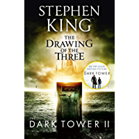 The Dark Tower II: The Drawing Of The Three: (Volume 2) (English Edition)