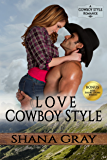 Love Cowboy Style (Cowboy Style Romance Book 2)