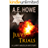 July's Trials (Larry Macklin Mysteries Book 9)