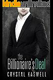 The Billionaire's Deal: An Alpha Billionaire Romance