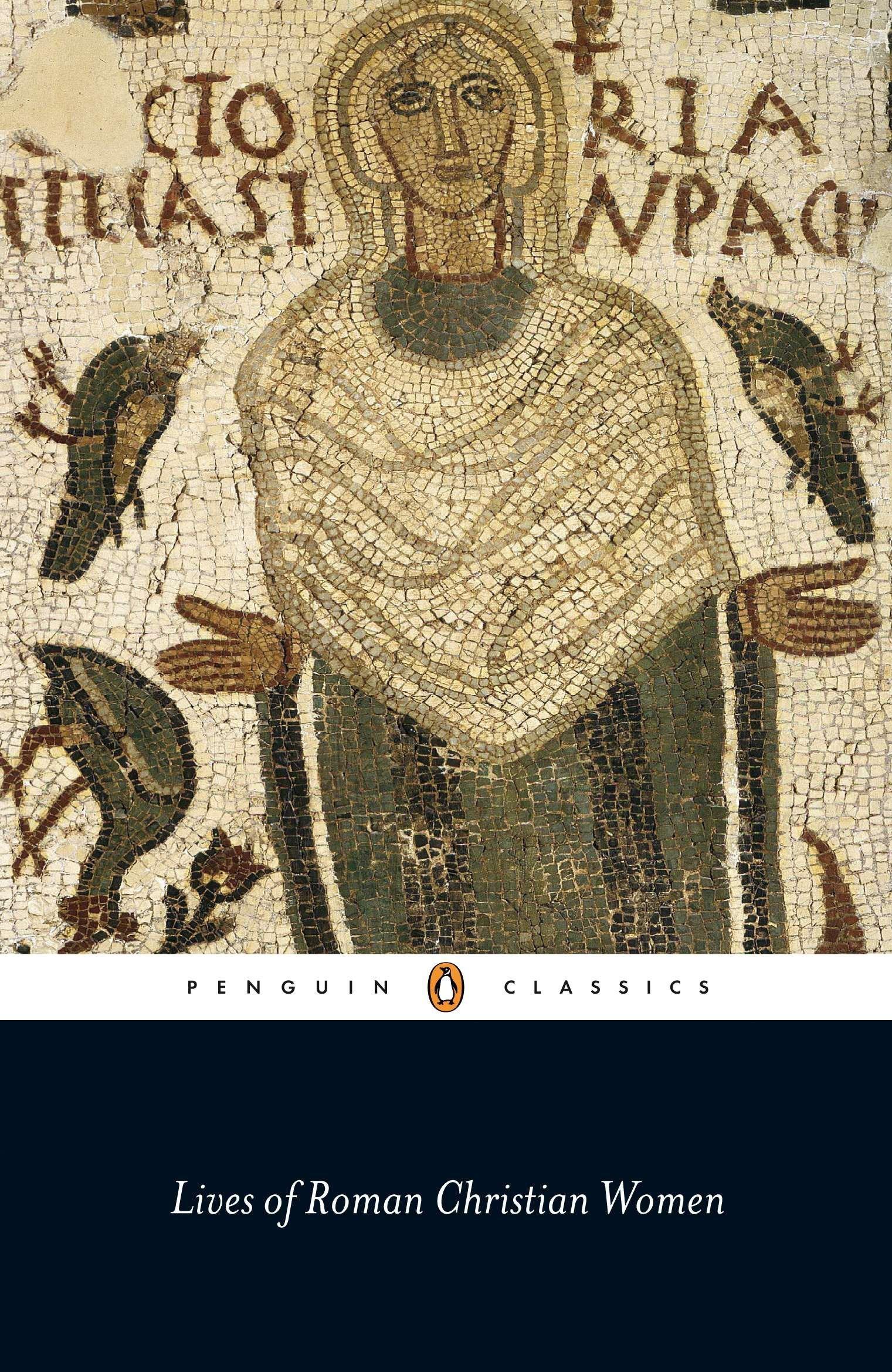 Download Lives of Roman Christian Women (Penguin Classics) pdf