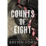 Counts of Eight (The Four Families Book 1)