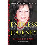 Red Blood, Yellow Skin: The Endless Journey