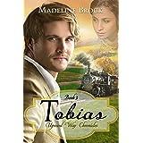 Tobias: A Christian historical romance novel (Upward Way Chronicles Book 3)