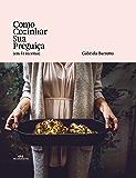 Como Cozinhar Sua Preguiça (em 51 receitas)