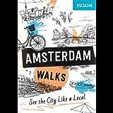 Moon Amsterdam Walks (Travel Guide)