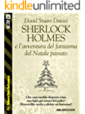 Sherlock Holmes e l'avventura del fantasma del Natale passato (Sherlockiana)