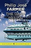 The Dark Design (Riverworld Book 3)