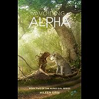 Avoiding Alpha (Alpha Girl)