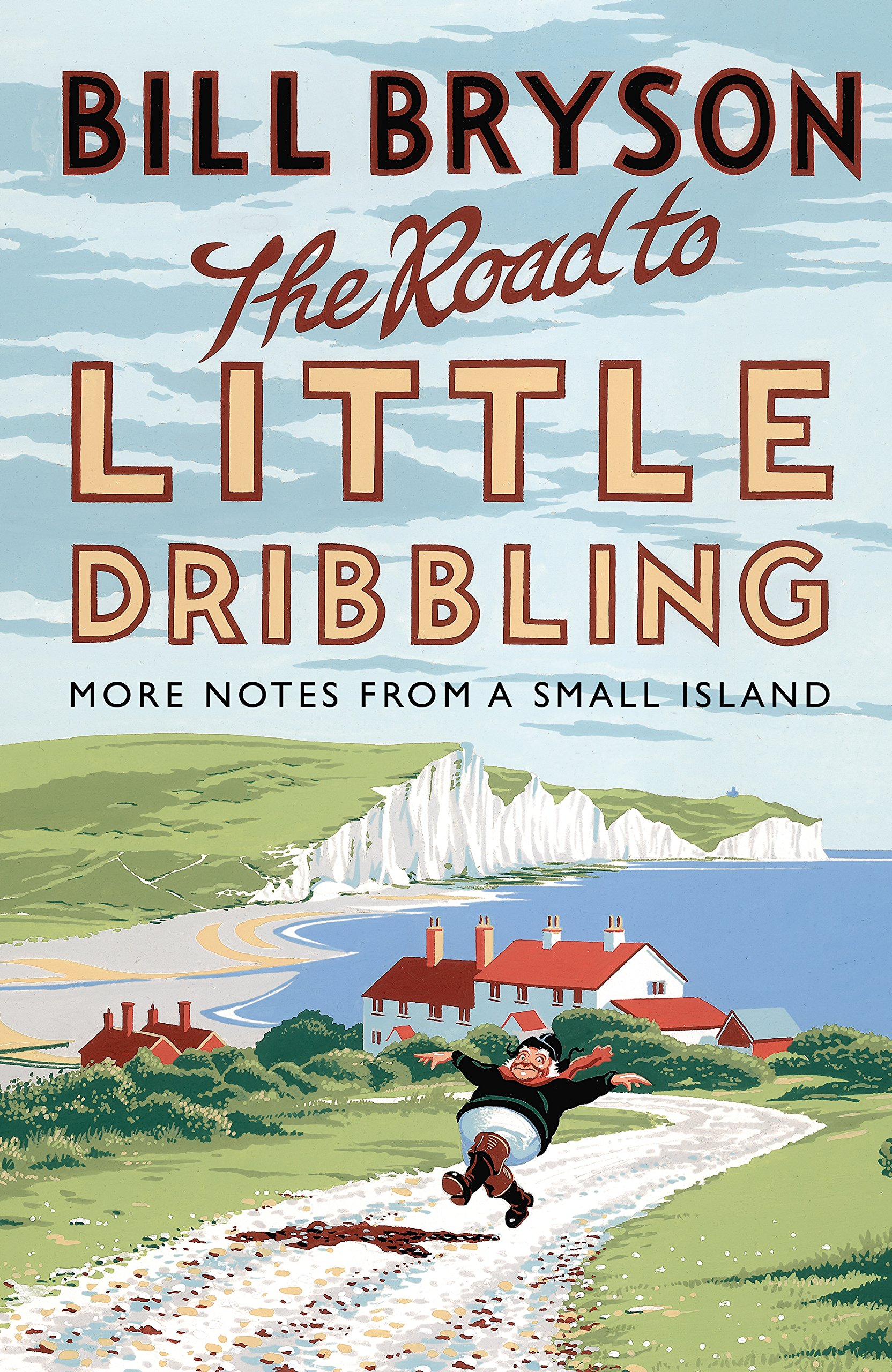 The Road To Little Dribbling  More Notes From A Small Island  Bryson Book 1   English Edition