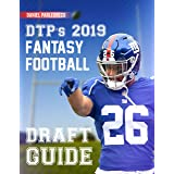DTP's 2019 Fantasy Football Draft Guide: The perfect draft board for your league draft! (8.5 x 11 Fantasy Football Magazine 2