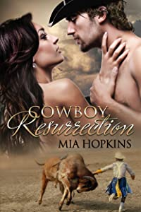 Cowboy Resurrection (Cowboy Cocktail Book 2)