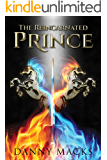 The Reincarnated Prince (Thirty Years of Winter Book 1)