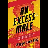 An Excess Male: A Novel