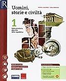 Uomini, storie e civiltà. Per le Scuole superiori. Con e-book. Con 2 espansioni online. Con Libro: Saperi di base: 1