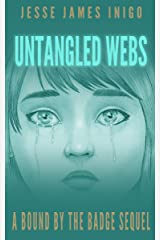 Untangled Webs: A Bound by the Badge Sequel Kindle Edition